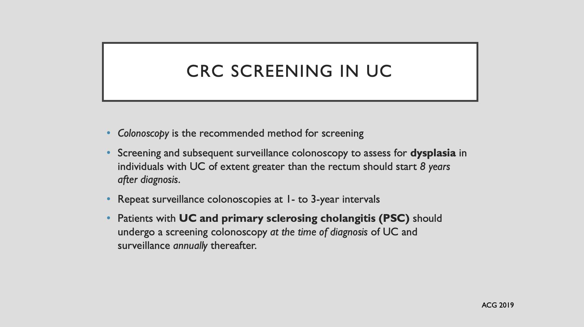 Colorectal Cancer Screening In Ulcerative Colitis Per New Uc Guidelines Colonoscopy Is